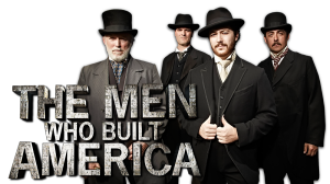 the-men-who-built-america-50c4beb51aa63